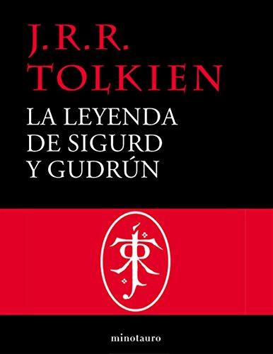 La leyenda de Sigurd y Gudrún (Otros libros del mundo de J.R.R. Tolkien)