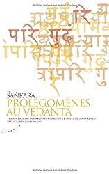 Sankara prolégomènes au vedânta