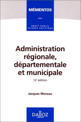 Administration régionale, départementale et muni...