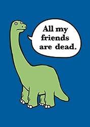 All My Friends Are Dead Felt Journal by Avery Monsen (2012-04-25)