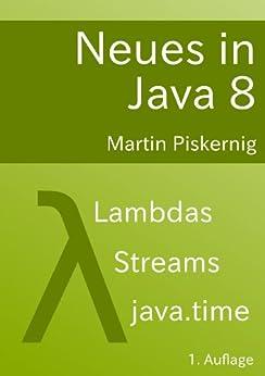 Neues in Java 8 von [Piskernig, Martin]
