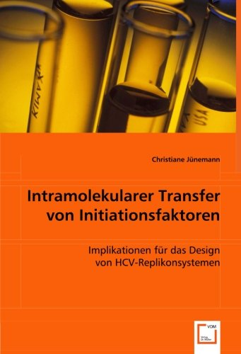 Intramolekularer Transfer von Initiationsfaktoren: Implikationen für das Design von HCV-Replikonsystemen