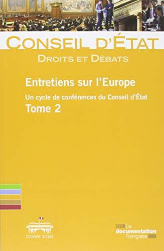 Entretiens sur l'Europe, Tome 2 :