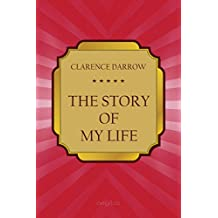 The Story of my Life (Classic bestseller)