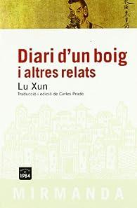 Diari d'un boig i altres relats par Lu Xun