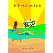 Silt From Distant lands