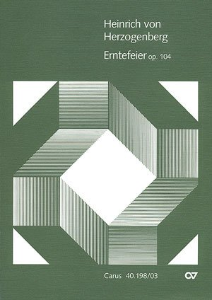 ERNTEFEIER   SOLI  CORO AND ORCHESTRA  CONGREGATION AND ORGAN   VOCAL SCORE