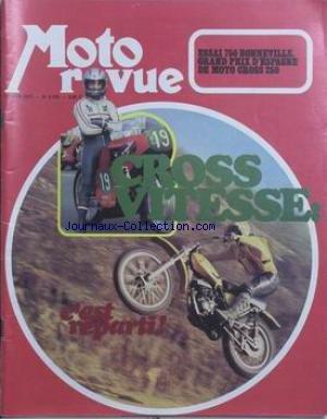 MOTO REVUE [No 2120] du 13/04/1973 - ESSAI 750 BONNEVILLE - GRAND PRIX D'ESPAGNE DE MOTO CROSS 250. CROSS VITESSE.