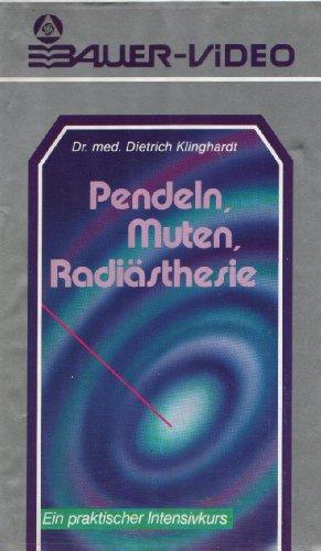 Pendeln, Muten, Radiästhesie - Ein praktischer Intensivkurs