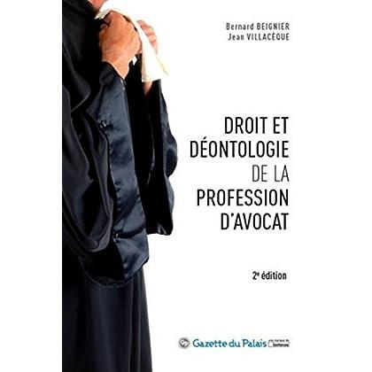 Droit et déontologie de la profession d'avocat, 2ème Ed.