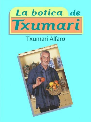 La botica de Txumari / The Txumari pharmacy