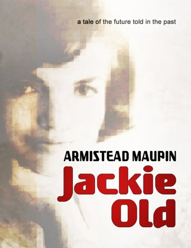 Jackie Old: A tale of the future told in the past (Kindle Single) (English Edition)