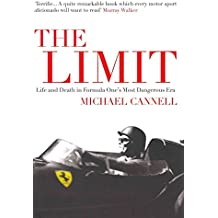 [The Limit: Life and Death in Formula One's Most Dangerous Era] (By: Michael Cannell) [published: November, 2011]