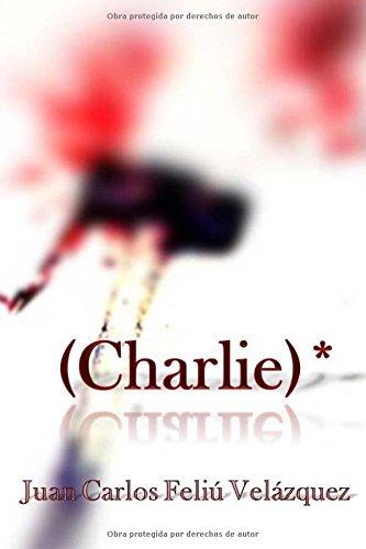 (Charlie)* (Trilogía del TID)