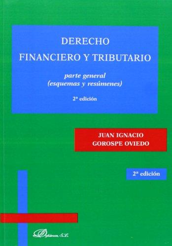 Derecho financiero y tributario. Parte general: Esquemas y resúmenes
