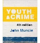 [(Youth and Crime)] [Author: John Muncie] published on (January, 2015)
