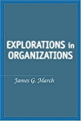 Explorations in Organizations (Stanford Business Books)