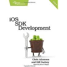 iOS SDK Development (Pragmatic Programmers) 1st edition by Adamson, Chris, Dudney, Bill (2012) Paperback