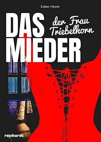 Das Mieder der Frau Triebelhorn