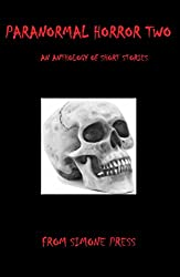 Paranormal Horror Two: An Anthology