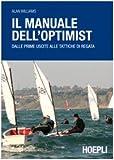 Image de Il manuale dell'optimist. Dalle prime uscite alle tattiche di regata