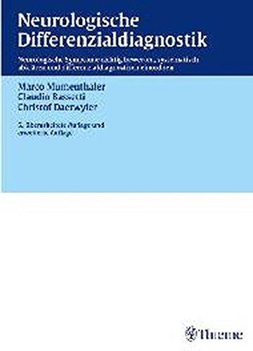 Neurologische Differenzialdiagnostik (mit DVD): Neurologische Symptome richtig bewerten, systematisch abklären und differenzialdiagnostisch einordnen