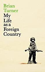 My Life as a Foreign Country by Brian Turner (2014-06-26)