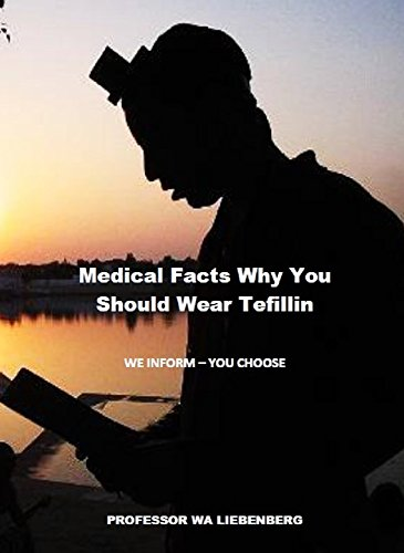 Medical Facts Why You Should Wear Tefillin