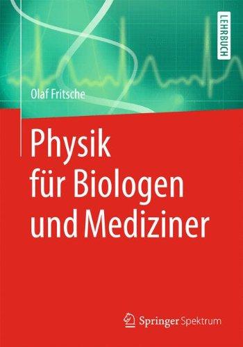 Physik für Biologen und Mediziner