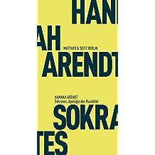 Fröhliche Wissenschaft: Sokrates. Apologie der Pluralität