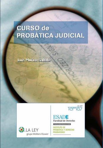Curso de probática judicial (Temas La Ley) por Luis Muñoz Sabaté