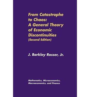 [(From Catastrophe to Chaos: Mathematics, Microeconomics, Macroeconomics, and Finance Volume 1 )] [Author: J.Barkley Rosser] [Aug-2000] par J.Barkley Rosser