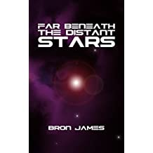 Far Beneath the Distant Stars