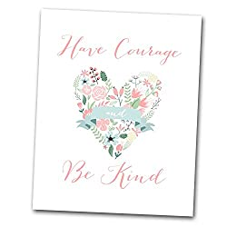 Have Courage Be Kind 8x10 Print Children s Room Decor