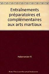 Entraînements préparatoires et complémentaires aux arts martiaux