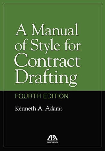 A Manual of Style for Contract Drafting por Kenneth A. Adams