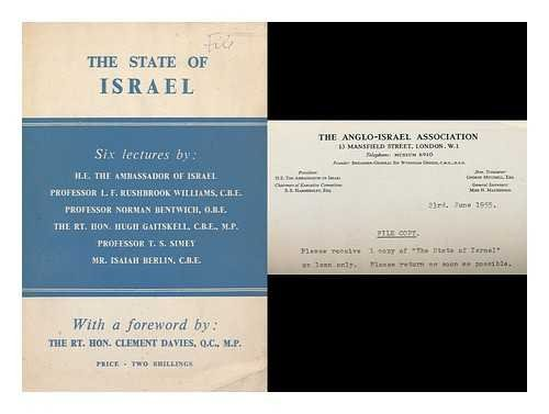 The State of Israel : Six Lectures/By. L.F. Rushbrook Williams, Norman Bentwich, Hugh Gaitskell, T.S. Simey and Isaiah Berlin