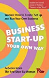 Best Books For Starting A Businesses - Business Start-Up Your Own Way: Women: How to Review