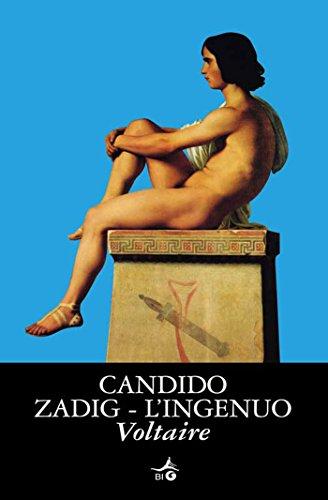Candido - Zadig - L'ingenuo (Biblioteca Ideale Giunti)