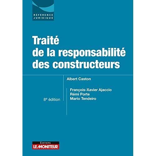 Traité de la responsabilité des constructeurs