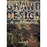 Grand design: The earth from above by Georg Gerster (1976-08-02)
