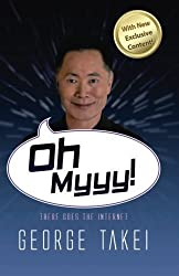 Oh Myyy!: There Goes The Internet by George Takei (2013-04-15)