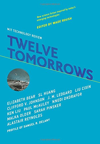 Twelve Tomorrows por Wade Roush