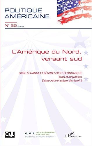 L'Amérique du Nord, versant sud: Libre-échange et régime socio-économique - Etats et migrations, Démocratie et enjeux de sécurité