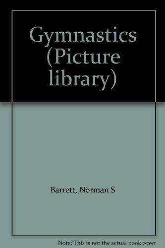 Gymnastics [Paperback] by Norman S Barrett