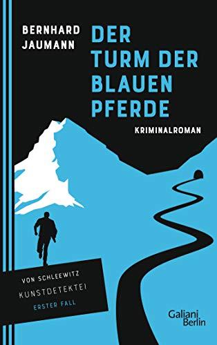 Buchseite und Rezensionen zu 'Der Turm der blauen Pferde' von Bernhard Jaumann