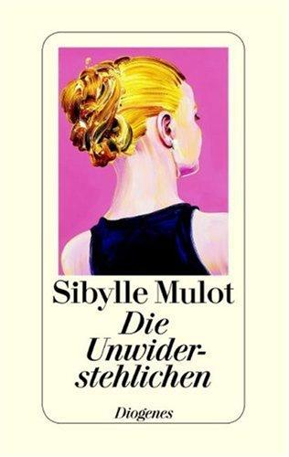 Cover »Die Unwiderstehlichen«