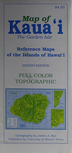 Map of Kaua'i: The Garden Isle, 8th Edition (Reference Maps of the Islands of Hawai'i) por James A. Bier