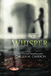 Whisper (The Whisper Trilogy, Book One) by Chelsea M. Cameron (2013-05-31)
