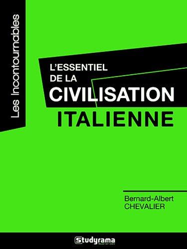 L'essentiel de la civilisation italienne
